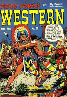 Comic Book Critic - Google+ - Prize Comics Western #86 (Mar-Apr '51) cover by two masters - John Severin & Bill Elder.