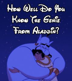 "How Well Do You Remember Genie From ""Aladdin"""