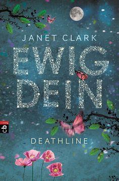 Bücher aus dem Feenbrunnen: Deathline - Ewig dein (Die Deathline-Reihe, Band 1...