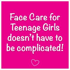 Even with so many different products to choose from, face care for teenage girls doesn't have to be so complicated when keeping these simple steps in mind!
