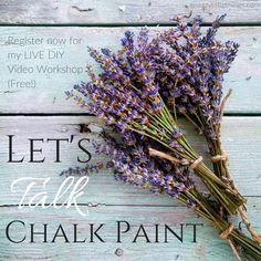 Join my online chalk paint workshop, and future DIY seminars. Free, online, and interactive! Tips, tricks, techniques for using chalk paint!