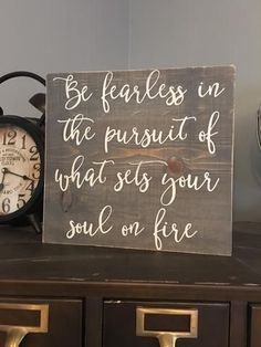 be fearless in the pursuit of what sets your soul on fire #woodcraftkids