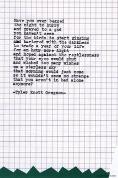 Typewriter Series #608byTyler Knott Gregson