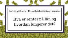 Personlig økonomi på fem minutter Hva er renter på lån og hvordan fungerer det? Don Rosa, Brewing, Around The Worlds, Culture, Activities, Cards, Maps, Playing Cards