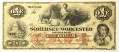 1862 One Dollar 1 Bill Somerset and Worcester Savings Bank Maryland Currency   eBay