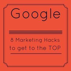 8 Marketing Hacks to Get to the Top of Google | Sarah Smirks | SEO