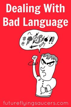 Bad language isn't only those words that are inappropriate. Helping our children understand bad language can be harmful to themselves and others is a step in the right direction on the narrow path of godliness.
