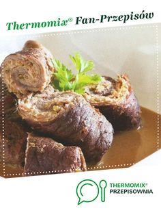 Roladki wołowe z ogórkami kiszonymi jest to przepis stworzony przez użytkownika ulka01. Ten przepis na Thermomix<sup>®</sup> znajdziesz w kategorii Dania główne z mięsa na www.przepisownia.pl, społeczności Thermomix<sup>®</sup>. Polish Recipes, Polish Food, Baked Potato, French Toast, Food And Drink, Beef, Baking, Breakfast, Ethnic Recipes