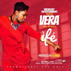 Vera  Ife (Prod. FX Magic)