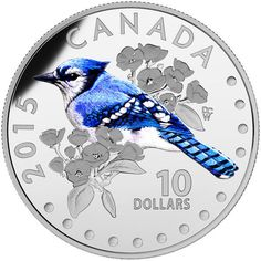 Beautiful Songbird Silver Coin: 2015 $10 Fine Silver Coin Colourful Songbirds of Canada: The Blue Jay Check here.