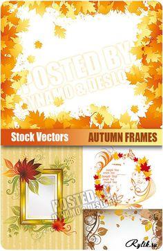 Осенние рамки с листьями  - вектор. Vectors - Autumn Frames