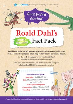 Fact Pack includes Roald Dahl biography, list of books, fun facts, games, quiz and answers, writing workshop and Phizz Whizzing Words Entry Form. Ideal ... Roald Dahl Day, Roald Dahl Books, Roald Dahl Biography, Roald Dalh, Library Book Displays, Classroom Design, Classroom Ideas, Author Studies, Book Study
