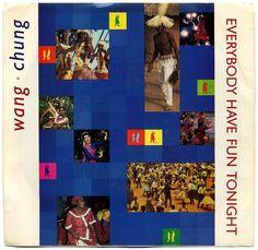 Everybody Have Fun Tonight b/w Fun Tonight: The Early Years.  Wang Chung, Geffen Records/USA (1986)