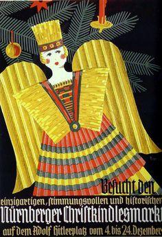 """Rauschgoldengel - 1933 Christkindl market poster...""""Himmlische Boten Nurnberg und seine Rauschgoldengel"""" Susanne von Goessel-Steinmann"""