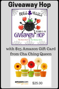 Cha Ching Queen has a $25 Amazon Gift Card giveaway in addition to one of the many other prizes you'll find on other blogs participating in the Bugs & Hisses Giveaway Hop.