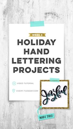 Holiday Hand Lettering Projects: Week 3