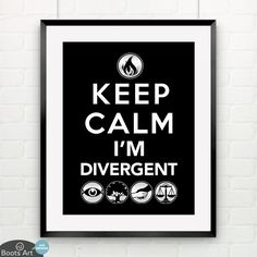 Keep Calm I'm Divergent (Art Print)  | Available from Boots Tees - 4