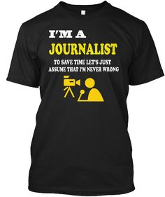 Journalist T Shirts Limited Edition Black T-Shirt Front  https://teespring.com/journalist-t-shirts-limited