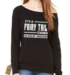 It's A Fairy Tail Thing Slouchy Off Shoulder Oversized Sweatshirt