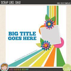 Scrap Like Dagi FREE digital scrapbooking template from Kate Hadfield Designs