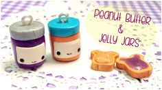 Polymer Clay: Kawaii Peanut Butter and Jelly Jars Tutorial | HeyItsViri
