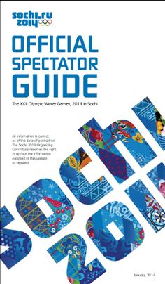 Official Spectator Guide - Sochi 2014 Olympics - Event Schedules for Every Sport.
