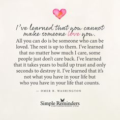 You cannot make someone love you by Omer B. Washington More