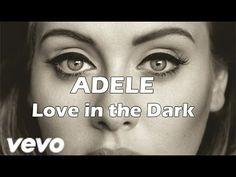 Adele - Love in the dark - Lyrics ( Español - English ) HD*** New fav song***