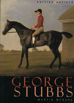 George Stubbs - master of horse and hounds -
