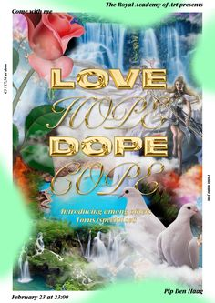 "jordyringeling: of 4 posters for the Love Hope Dope Cope party in The Hague, NL. In collaboration with Katerina Gaidamaka and Antonia Schwaiger "" Layout Design, Design Art, Plakat Design, Royal Academy Of Arts, Graphic Design Posters, Grafik Design, Art Direction, Typography, Design Inspiration"