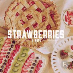 Strawberries 5 Ways