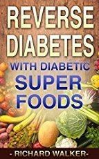 Reverse diabetes with Diabetic super foods