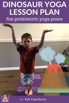 Dinosaur Yoga Poses and Lesson Plans from Kids Yoga Stories. A fun and detailed yoga lesson plan for teachers of yoga, whether your a parent teaching yoga or an educator teaching kids yoga. Dinosaur yoga for kids! for kids Teacher Lesson Plans, Kindergarten Lesson Plans, Yoga Lessons, Lessons For Kids, Music Lessons, Preschool Yoga, Preschool Movement Activities, Dinosaur Activities, Free Preschool