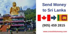 Send Money Online From Canada To Sri Lanka At Amazing Exchange Rates Register Now And Experience The First Transfer Absolutely Free