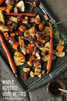 Adding these to our dinner rotation right now ... Maple Roasted Root Vegetables | Foodness Gracious