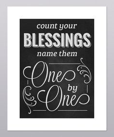 Take a look at this 'Count Your Blessings' Print on zulily today!