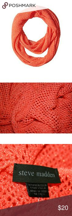 Steve Madden Coral Fishnet Infinity Scarf NWT This soft coral scarf is bright and versatile - and probably just the thing to tie your outfit together! It has matching coral-toned metallic thread running through the fishnet knit. Fabric is 84% acrylic, 11% polyester, and 5% metallic. Steve Madden Accessories Scarves & Wraps