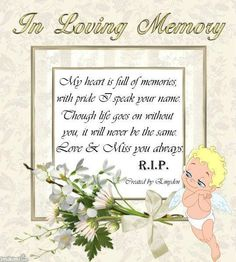 We miss you so much John <3  Your name is now a memory that dwells inside our hearts, and carrying on without you is one of the hardest parts , But your memory will stay alive as long as we shall live , Remembering the special days and what joy you did give ,  all our love forever, Mom and Jeff.