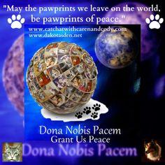Dona Nobis Pacem  (Grant Us Peace)  #Blog4Peace