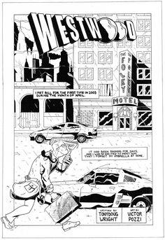Westwood001, pluma, marcadores y pincel con tinta china, 50 x 35 cm, 2008 Página del comic Westwood, con guión de TonyDoug Wright  publicado en el blog Champion City Comics (USA). Primera página publicada en USA por el autor