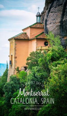 How to visit Montserrat, Spain on a day trip from Barcelona