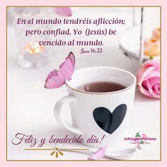 Praise The Sun, Faith, Mugs, Tableware, Wordpress, John 16 33, Christian Messages, Happy Day, Be Nice