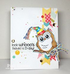 TOUCH OF CREATION: Whooo's having a B'day????