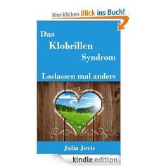 Das Klobrillensyndrom - Loslassen mal anders