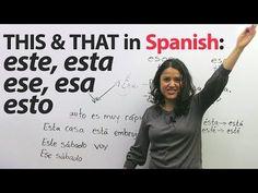 This, that, these, those in Spanish: ESTE, ESTA, ESE, ESA, ESTO, and more! - YouTube