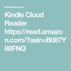 Kindle Cloud Reader lets you read ebooks instantly in your web browser - no Kindle device required. Kindle App, Web Browser, Ann, Clouds, Amazon, Reading, Amazons, Riding Habit, Amazon River