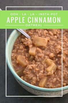 Ooh-La-La Insta-Pot Apple Cinnamon Oatmeal: Old-fashioned oatmeal cooked with tart Granny Smith apples and spiced up with cinnamon, ginger, nutmeg and brown sugar; a healthy breakfast staple from my home to yours.