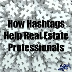 How Hashtags Help Real Estate Professionals. - Mortgage Information - How Hashtags Help Real Estate Professionals. Real Estate Career, Real Estate Business, Real Estate News, Selling Real Estate, Real Estate Investing, Real Estate Marketing, Business Marketing, Marketing Ideas, Business Slogans