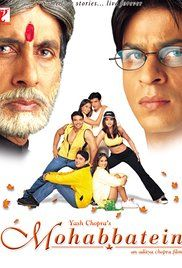 Mohabbatein: Two stubborn men with opposing beliefs battle each other - three love stories are at stake.