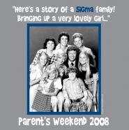 Brady Bunch theme for Sigma Sigma Sigma! Sigma families are bringing up very lovely girls! Cute parent's weekend design :)